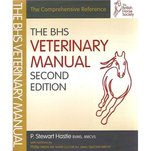 THE BHS VETERINARY MANUAL